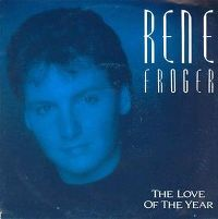 Cover Rene Froger - The Love Of The Year
