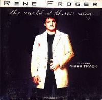Cover Rene Froger - The World I Threw Away