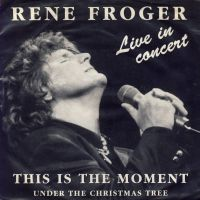 Cover Rene Froger - This Is The Moment