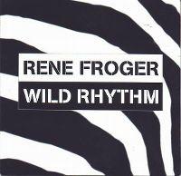 Cover Rene Froger - Wild Rhythm