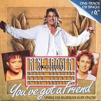 Cover Rene Froger & Friends - You've Got A Friend