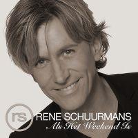 Cover Rene Schuurmans - Als het weekend is
