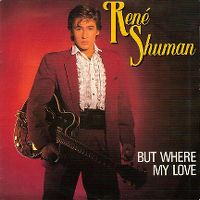 Cover René Shuman - But Where My Love