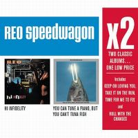 Cover REO Speedwagon - x2: Hi Infidelity / You Can Tune A Piano But You Can't Tuna Fish
