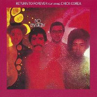 Cover Return To Forever feat. Chick Corea - No Mystery
