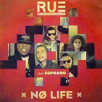 Cover Révolution Urbaine feat. Soprano - Nø Life
