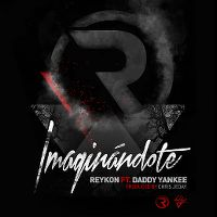 Cover Reykon feat. Daddy Yankee - Imaginandote