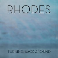 Cover Rhodes - Turning Back Around