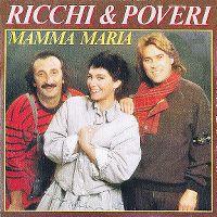 Cover Ricchi & Poveri - Mamma Maria