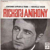 Cover Richard Anthony - J'entends siffler le train