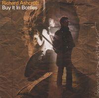 Cover Richard Ashcroft - Buy It In Bottles