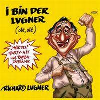 Cover Richard Lugner - I bin der Lugner (olé olé)