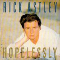 Cover Rick Astley - Hopelessly
