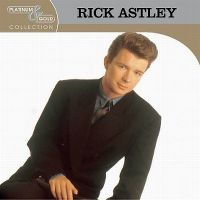 Cover Rick Astley - Platinum & Gold Collection
