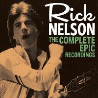 Cover Rick Nelson - The Complete Epic Recordings