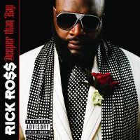 Cover Rick Ross - Deeper Than Rap