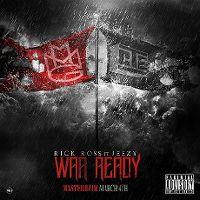 Cover Rick Ross feat. Jeezy - War Ready