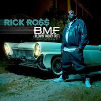 Cover Rick Ross feat. Styles P - B.M.F. (Blowin' Money Fast)