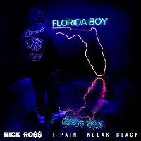 Cover Rick Ross feat. T-Pain & Kodak Black - Florida Boy