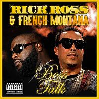Cover Rick Ross & French Montana - Boss Talk