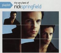 Cover Rick Springfield - Playlist: The Very Best Of Rick Springfield