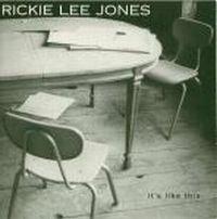 Cover Rickie Lee Jones - It's Like This