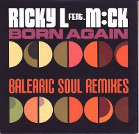 Cover Ricky L feat. M:ck - Born Again (Balearic Soul Mix)