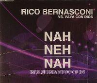 Cover Rico Bernasconi vs. Vaya Con Dios - Nah Neh Nah