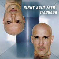Cover Right Said Fred - Fredhead