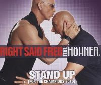 Cover Right Said Fred feat. Höhner. - Stand Up (For The Champions 2010)