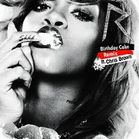 Cover Rihanna feat. Chris Brown - Birthday Cake