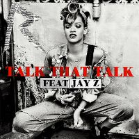 Cover Rihanna feat. Jay-Z - Talk That Talk