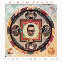Cover Ringo Starr - Time Takes Time