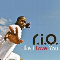 Cover R.I.O. - Like I Love You