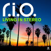 Cover R.I.O. - Living In Stereo
