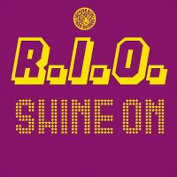 Cover R.I.O. - Shine On