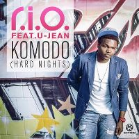 Cover R.I.O. feat. U-Jean - Komodo (Hard Nights)