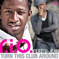 Cover R.I.O. feat. U-Jean - Turn This Club Around