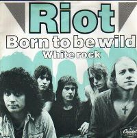 Cover Riot - Born To Be Wild