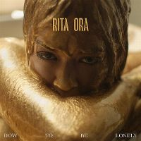 Cover Rita Ora - How To Be Lonely