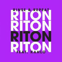 Cover Riton feat. Kah-Lo - Rinse & Repeat
