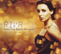 Cover Riva feat. Dannii Minogue - Who Do You Love Now? (Stringer)