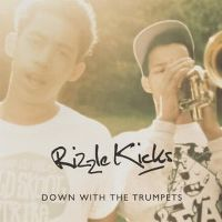 Cover Rizzle Kicks - Down With The Trumpets
