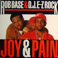Cover Rob Base & D.J. E-Z Rock - Joy & Pain