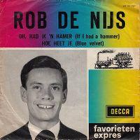 Cover Rob de Nijs - Oh, had ik 'n hamer