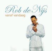 Cover Rob de Nijs - Vanaf vandaag