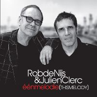 Cover Rob de Nijs & Julien Clerc - Één melodie (This Melody)