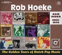 Cover Rob Hoeke - The Golden Years Of Dutch Pop Music