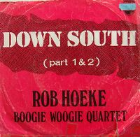 Cover Rob Hoeke Boogie Woogie Quartet - Down South