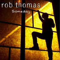 Cover Rob Thomas - Someday